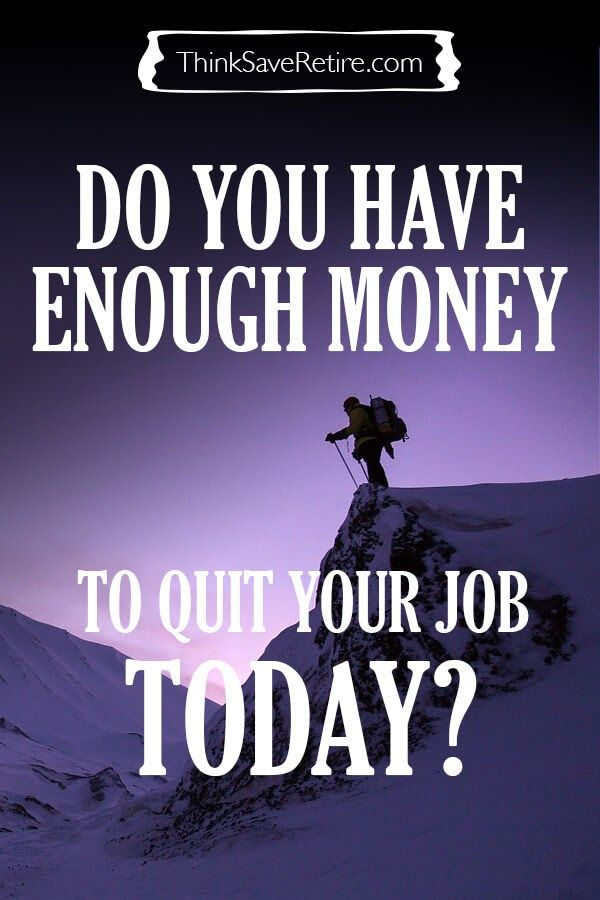 "Person climbing mountain with text overlay reading, ""Do you have enough money to quit your job today?"""