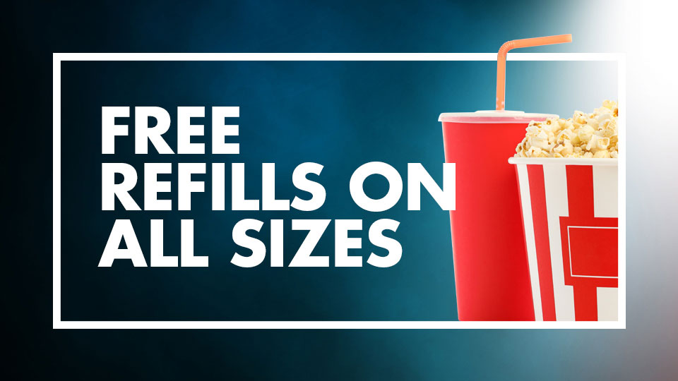 Free refills on all sizes of pop and popcorn