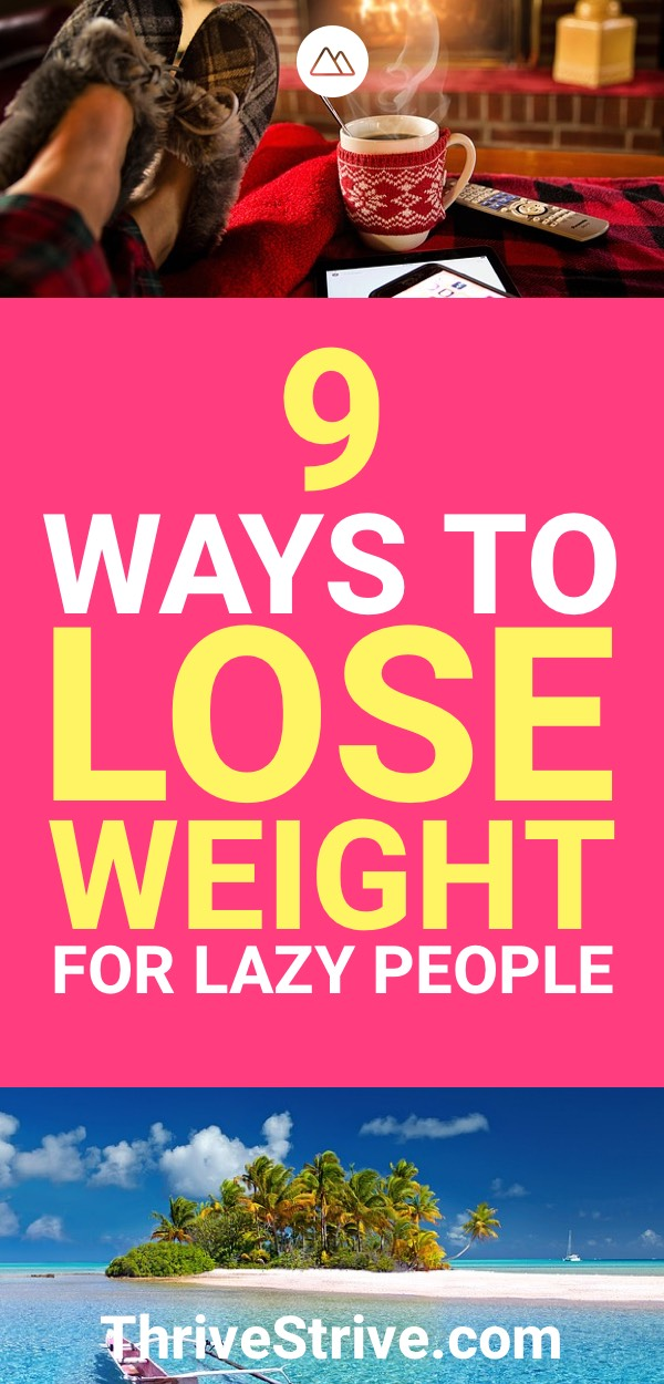 9 ways to lose weight for lazy people share on pinterest ccuart Image collections