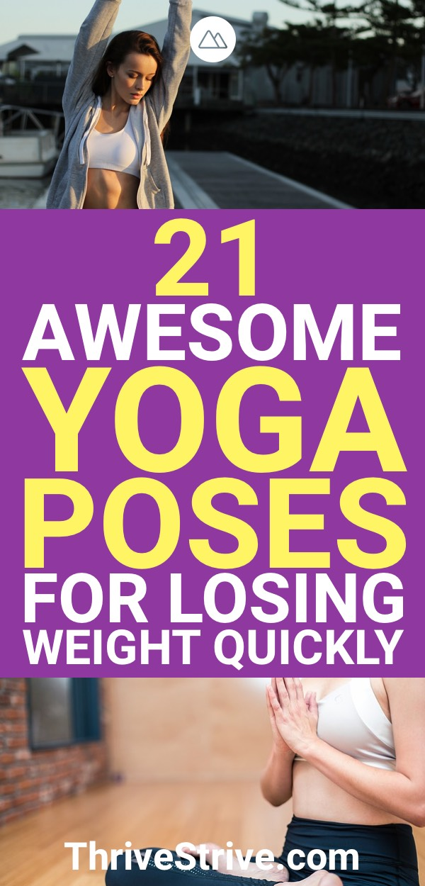 21 Simple Yoga Poses For Losing Weight Fast