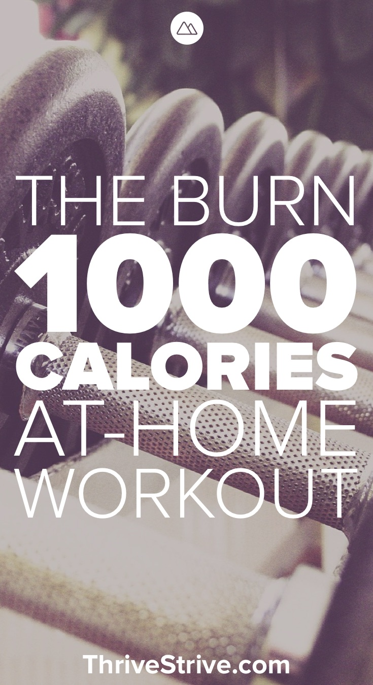 The Burn 1,000 Calories At-Home Workout