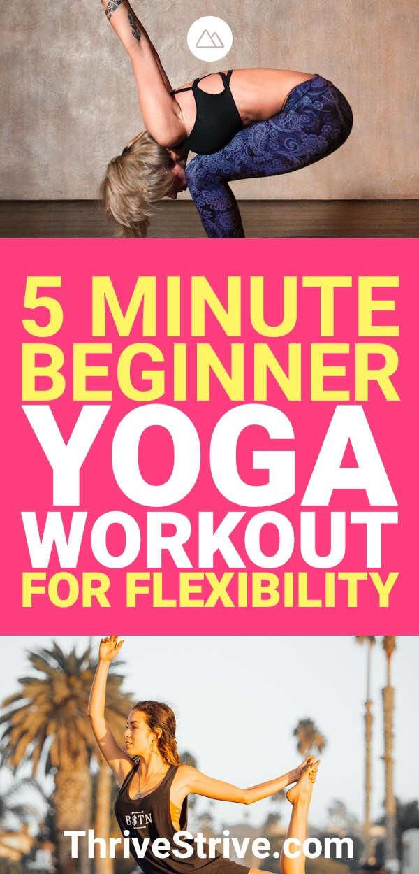 5 Minute Beginner Yoga Workout For Increasing Flexibility