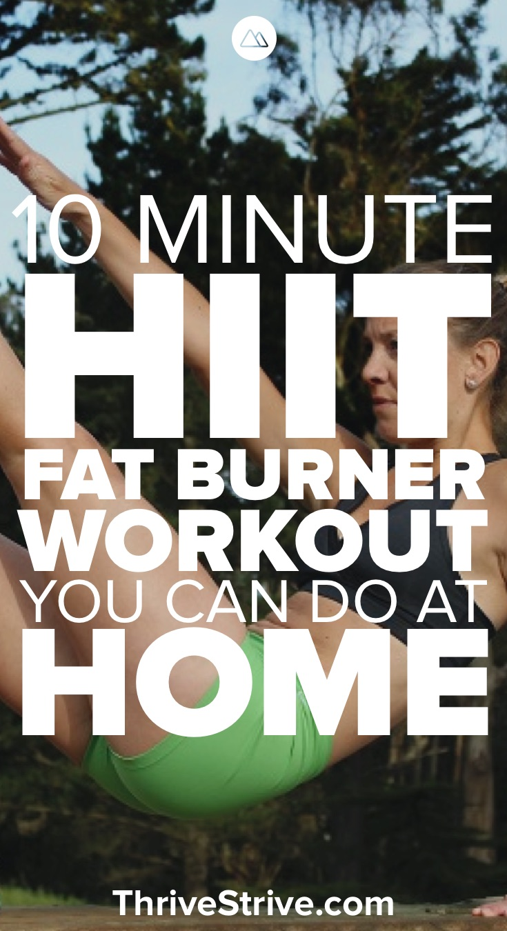 10 minute hiit fat burner workout you can do at home