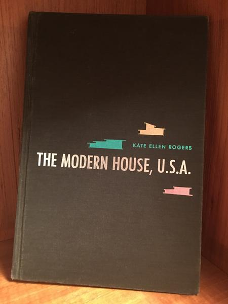 The Modern House U.S.A.; Its Design and Decoration