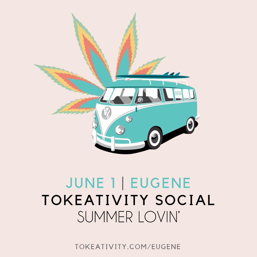 EUGENE CHAPTER EVENT - Tokeativity Social - Summer Lovin - Events