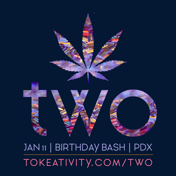 TWO: The Tokeativity Birthday Bash