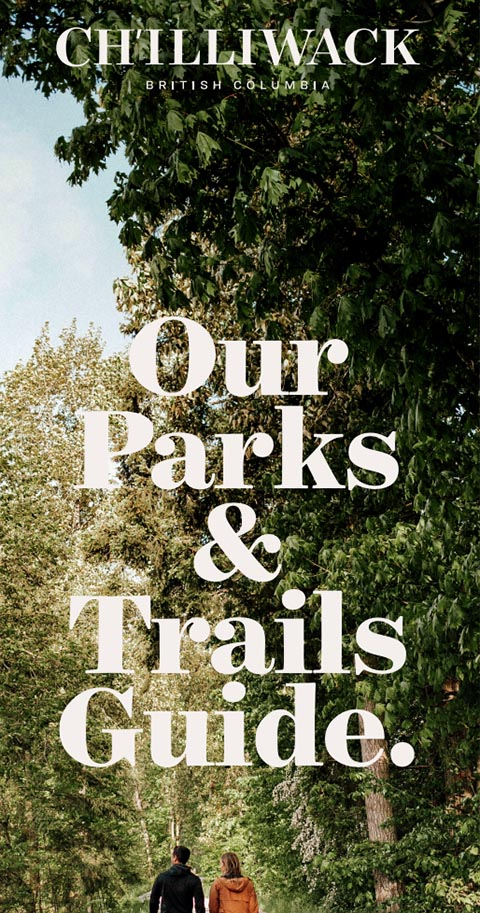 Download The Chilliwack Parks and Trails Guide