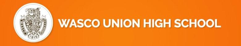 Wasco Union High School banner