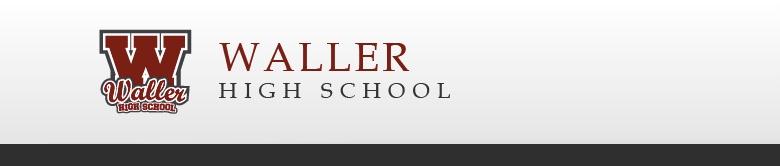 Waller High School banner
