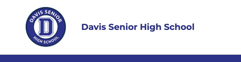 Davis Senior High School banner
