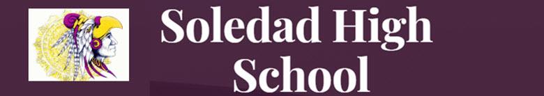 Soledad High School banner
