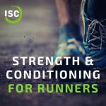 ISC - Strength & Conditioning for Runners