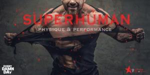 SuperHuman Physique & Performance- Phase ONE - 12 weeks