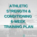 Athletic Strength & Conditioning Phase I
