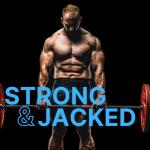Strong & Jacked