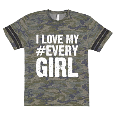 I Love My #EVERYGIRL tee