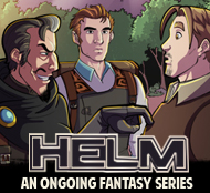 HELM: A critically acclaimed fantasy webcomic series that updates every Tuesday.