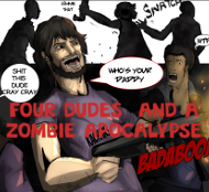 Four Dudes and a Zombie Apocalypse Comic Book Series