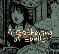 A Gathering OF Spells- New Fantasy Webcomic