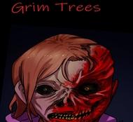 Grim Trees
