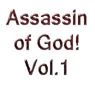 Assassin of God! Vol.1