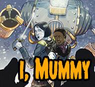 I, Mummy