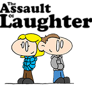The Assault of Laughter