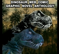 DINOSAUR WEB COMIC GRAPHIC NOVEL ANTHOLOGY