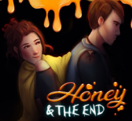 Honey & The End