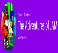 The Adventures of JAM