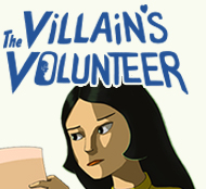 The Villain's Volunteer