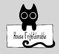 House Frightdorable