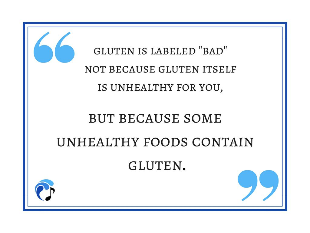 gluten isnt bad for you Is gluten really that bad for you  that means the test looks positive but really isn't significant we can no longer say that positive is positive.