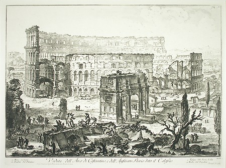 Giovanni Battista Piranesi, View of the Arch of Constantine and the Flavian Amphitheater, called the Colosseum ca. 1760, Etching, Anonymous Gift