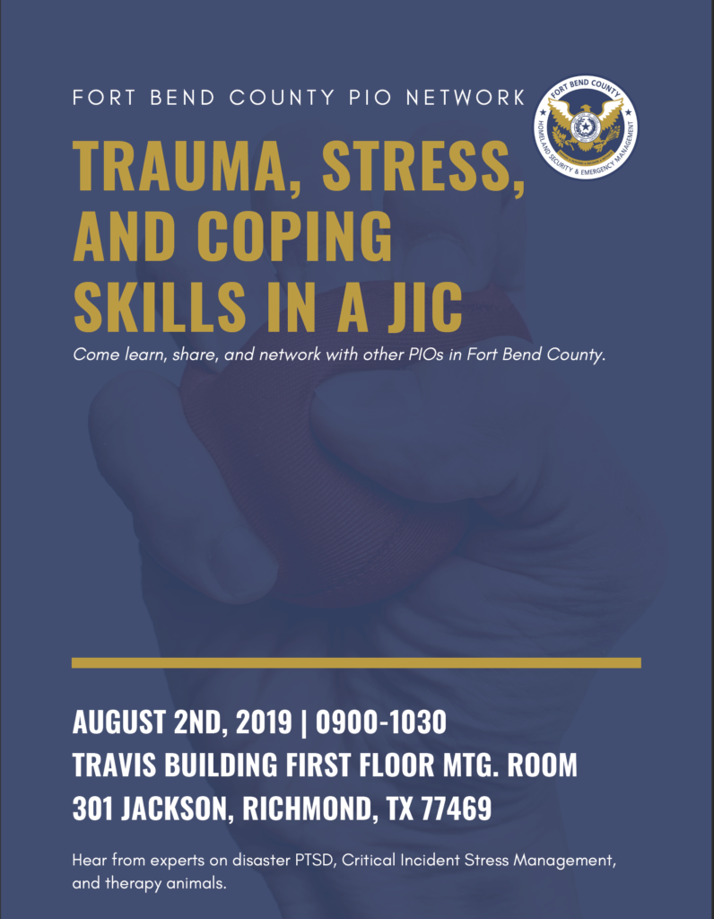 AUGUST 2ND, 2019 | 0900-1030 TRAVIS BUILDING FIRST FLOOR MTG. ROOM 301 JACKSON, RICHMOND, TX 77469 Hear from experts on disaster PTSD, Critical Incident Stress Management, and therapy animals.