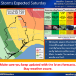 Severe Thunderstorms Expected Tomorrow, Saturday, April 13