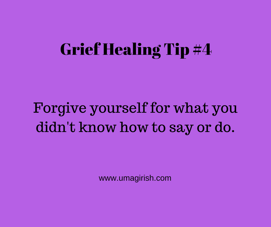 Grief Healing Tip #4: Forgive Yourself