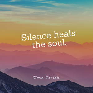 Silence heals the soul