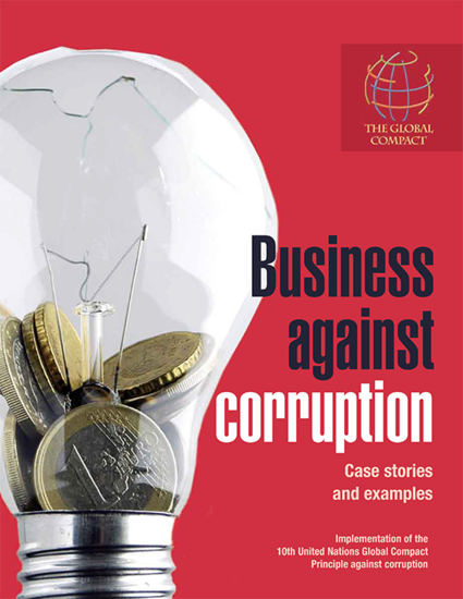 Business Against Corruption – Case Stories and Examples