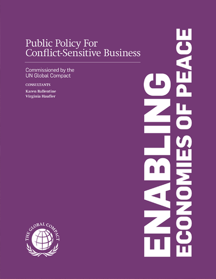 Enabling Economies of Peace – Public Policy for Conflict-Sensitive Business