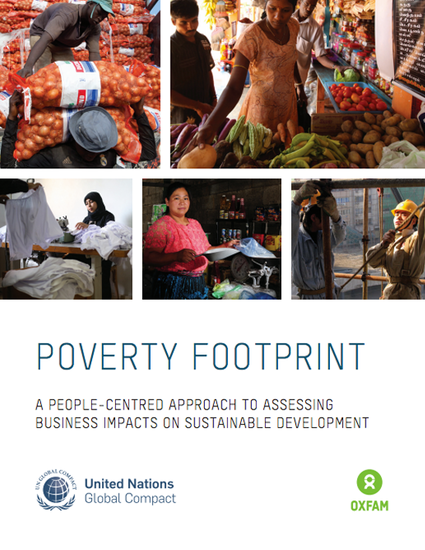 The Poverty Footprint – A People-centred Approach to Assessing Business Impacts on Sustainable Development