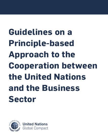Guidelines on a Principle-based Approach to the Cooperation between the United Nations and the Business Sector