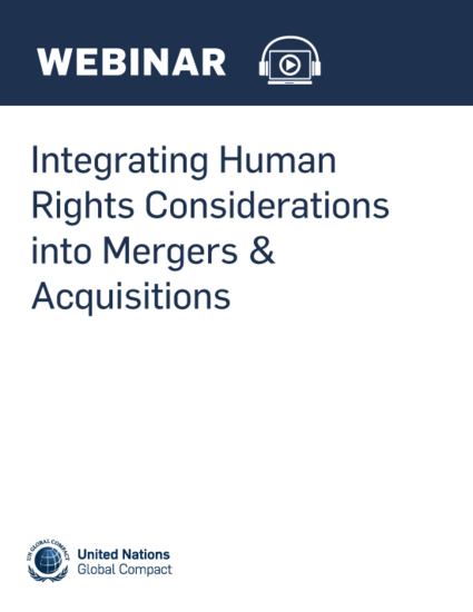 Integrating Human Rights Considerations into Mergers & Acquisitions