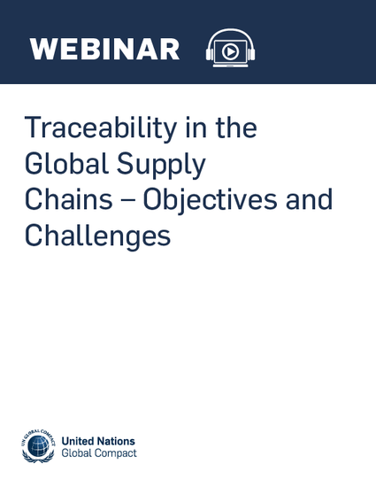 Traceability in the Global Supply Chains – Objectives and Challenges