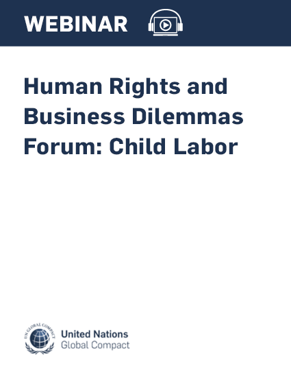 Human Rights and Business Dilemmas Forum: Child Labor