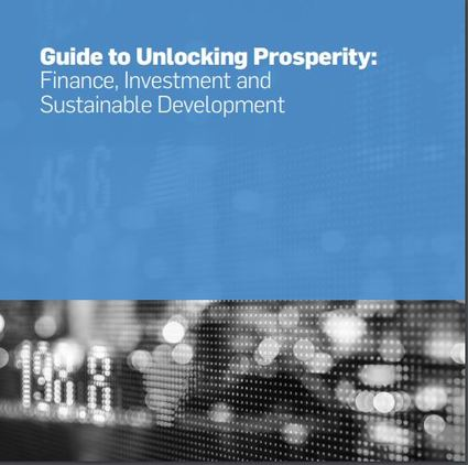 Guide to Unlocking Prosperity: Finance, Investment and Sustainable Development