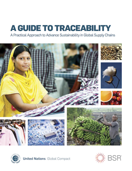 A Guide to Traceability: A Practical Approach to Advance Sustainability in Global Supply Chains