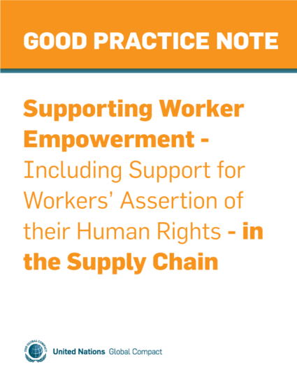 Supporting Worker Empowerment - Including Support for Workers'  Assertion of their Human Rights - in the Supply Chain