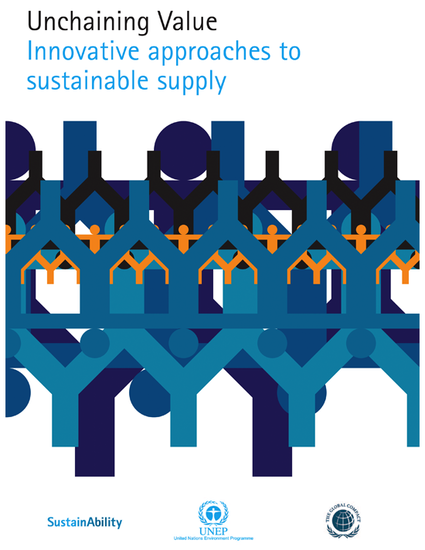 Unchaining Value – Innovative Approaches to Sustainable Supply