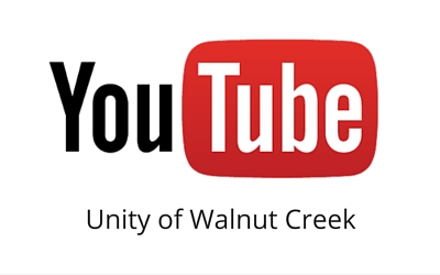 Unity of Walnut Creek Youtube